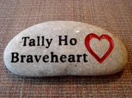Tally ho Braveheart
